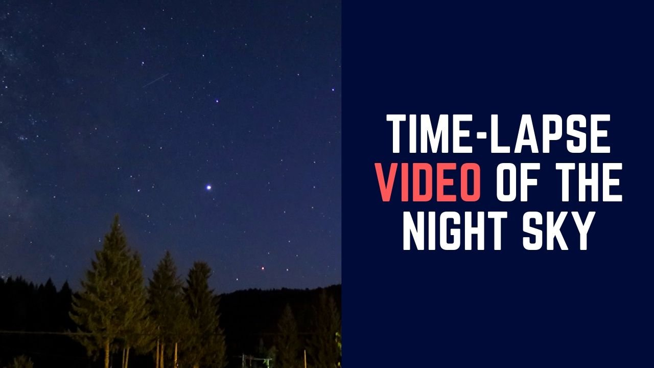 Time-lapse video of the night sky